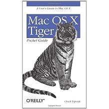 Mac OS X Tiger Pocket Guide (Pocket References) by Chuck Toporek (2005-06-13)