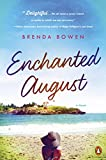 Enchanted August: A Novel