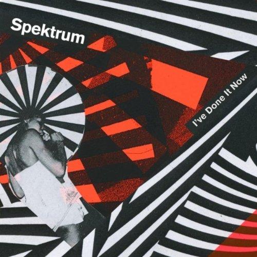 Spektrum - I've Done It Now