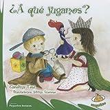 Â¿A QUE JUGAMOS?, Carolina Tosi and Silvina Amoroso, 9871710011