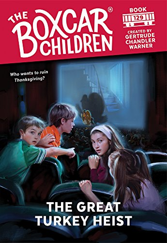 (The Great Turkey Heist (The Boxcar Children Mysteries Book)
