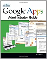Google Apps Administrator Guide Front Cover
