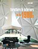 Furniture and Interiors of the 1960s
