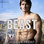 Beast: Norseton Wolves, Book 1 | Holley Trent