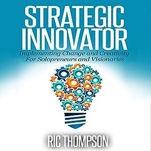 Strategic Innovator Audiobook