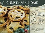 DESSERT-LOVER'S COOKBOOK (Christmas at Home (Barbour))