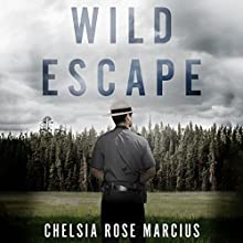 Wild Escape: The Prison Break from Dannemora and the Manhunt That Captured America Audiobook by Chelsia Rose Marcius Narrated by Christopher Price, Lisa Stathoplos