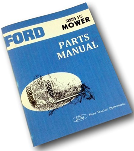 Mower Parts Catalog Manual - Ford Series 515 Rear Attached Mower Parts Manual Catalog Book Bar Sickle Cutter