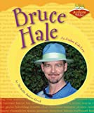 img - for Bruce Hale: An Author Kids Love (Authors Kids Love) book / textbook / text book