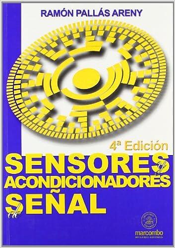 Sensores Y Acondicionadores De Señal (ACCESO RÁPIDO): Amazon.es: Ramón Pallas: Libros