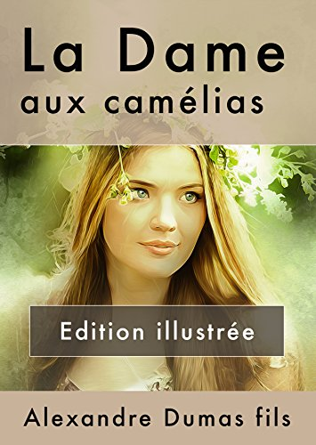 la-dame-aux-camelias-edition-illustree-french-edition