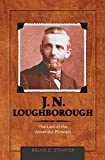 J. N. Loughborough: The Last of the Adventist