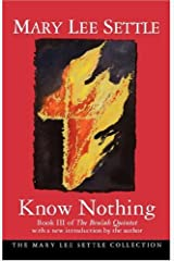 Know Nothing (Mary Lee Settle Collection) Paperback