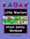 img - for The Little Warriors Street Safety Workbook: Street Smarts and Self-Defense for KIds book / textbook / text book