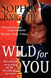 Wild for You, Sophia Knightly, 1478127147