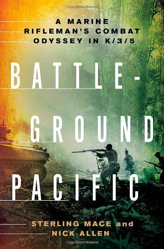 Download Battleground Pacific: A Marine Rifleman's Combat Odyssey in K/3/5 pdf epub