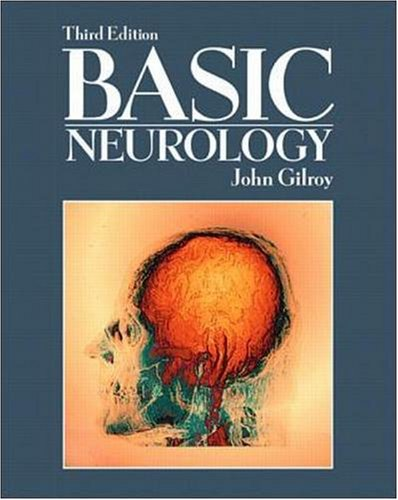Basic Neurology (Gilroy, Basic Neurology)