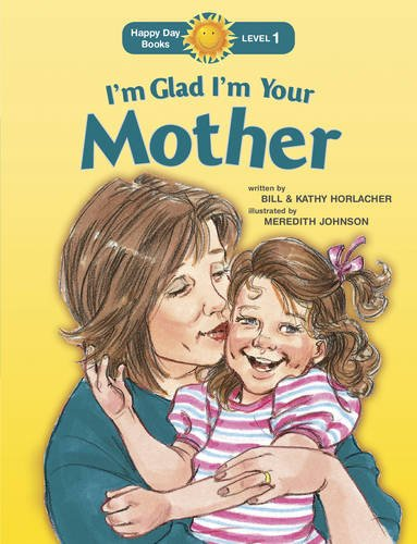 Download I'm Glad I'm Your Mother (Happy Day) PDF