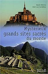 Mystérieux grands sites sacrés du monde