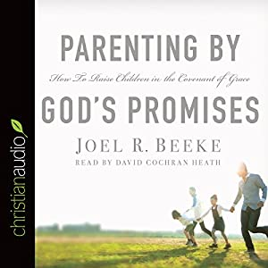 Parenting by God's Promises Audiobook