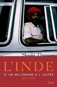 L'Inde : D'un millénaire à l'autre 1947-2007 par Shashi Tharoor