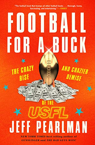 The Crazy Rise and Crazier Demise of the USFL ()