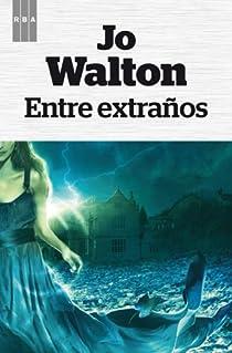 Entre extraños. Ebook par WALTON
