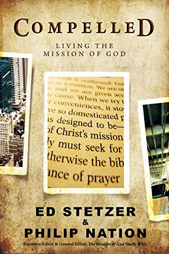 Compelled: Living the Mission of ()