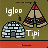 "Afficher ""Igloo à tipi"""