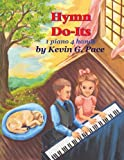 Hymn Do-Its, Kevin Pace, 1477515771