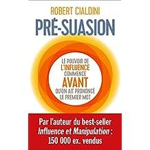 Pré-suasion (French Edition)
