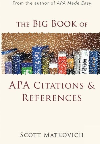 The Big Book of APA Citations and References
