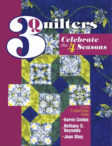 3 Quilters Celebrate the 4 Seasons ebook