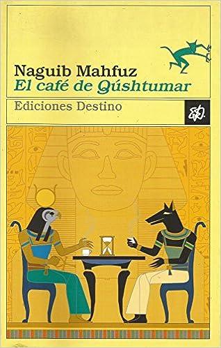El Cafe de Qushtumar (Spanish Edition)