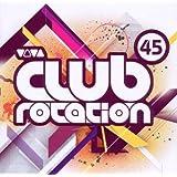 Viva Club Rotation Vol.45