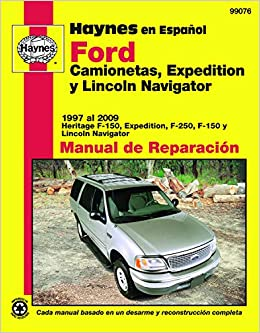 Ford Camionetas, Expedition y Lincoln Navigator Manual de Reparacion (Haynes Manuals) (Spanish Edition): Jay Storer: 9781563928895: Amazon.com: Books