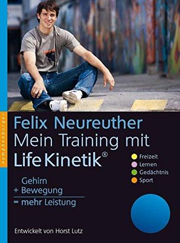 Mein Training Mit Life Kinetik  Gehirn + Bewegung = Mehr Leistung. Entwickelt Von Horst Lutz