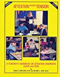 img - for Attention Without Tension: A Teacher's Handbook on Attention Disorders (ADHD and ADD) book / textbook / text book