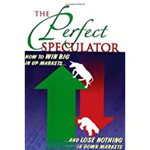 The Perfect Speculator