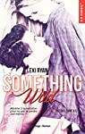Reckless & Real Something Wild - Prequel par Ryan