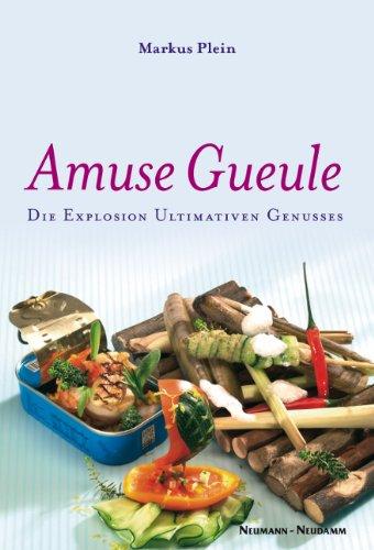 Amuse Gueule: Die Explosion Ultimativen Genusses