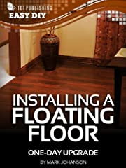 Only have a weekend to install a floating floor? One-Day Upgrade: Install a Floating Floor will easily guide you through the process and can help you finish by the time Monday rolls around. Inside you will find color photos, expert step-by-st...