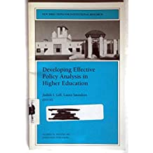 Developing Effective Policy Analysis in Higher Education