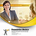 Presentation Masters: Communication Mastery in Speeches, Meetings, and the Media |  Made for Success