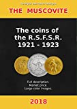 The coins of the R.S.F.S.R. 1921-1923.: The Digital Descriptive Catalogue (The Muscovite)