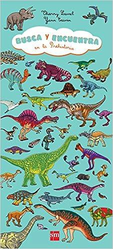 Busca y encuentra en la Prehistoria: Amazon.es: Couvin, Yann, Laval, Thierry, Bort Misol, Fernando: Libros