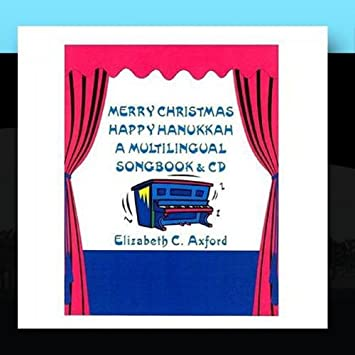 merry christmas happy hanukkah a multilingual songbook and cd