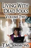 Bargain eBook - Living With Dead Folks  Volume Two