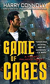 Game of Cages: A Twenty Palaces Novel Mass Market Paperback – August 31, 2010 by Harry Connolly  (Author)