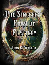 The Sincerest Form of Flattery (The Statford Chronicles Book 1)